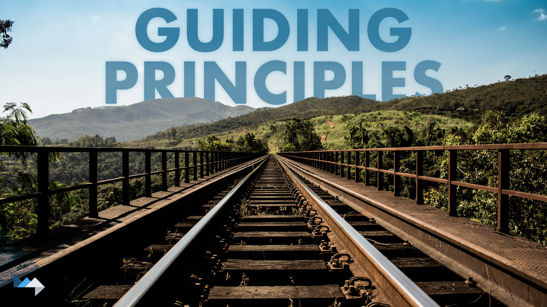Guiding Principles: Laying the Tracks for Your Business